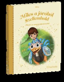 MILES A JÖVŐBŐL SZELLEMHOLD</br>121. kötet</br>