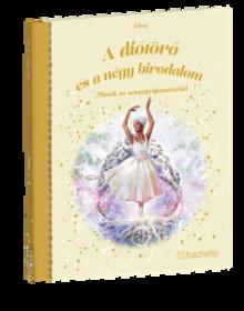 A DIÓTÖRŐ ÉS A NÉGY BIRODALOM</br>120. kötet</br>