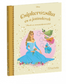 CSIPKERÓZSIKA ÉS A JÓTÜNDÉREK</br>100. kötet</br>