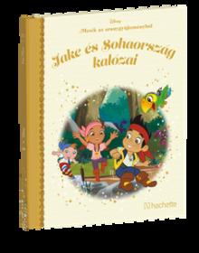 JAKE ÉS SOHAORSZÁG KALÓZAI</br>20. kötet</br>