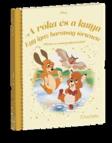 A RÓKA ÉS A KUTYA – EGY IGAZ BARÁTSÁG TÖRTÉNETE</br>144. kötet</br>