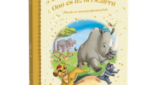 AZ OROSZLÁN ŐRSÉG  – ONÓ ÉS AZ ORRSZARVÚ</br>149. kötet</br>