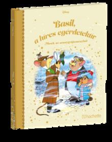 BASIL, A HÍRES EGÉRDETEKTÍV</br>128. kötet</br>