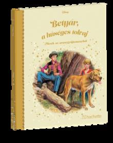 BETYÁR, A HŰSÉGES TOLVAJ</br>113. kötet</br>