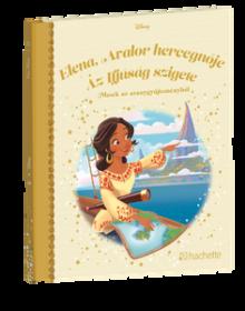 ELENA, AVALOR HERCEGNŐJE AZ IFJÚSÁG SZIGETE</br>132. kötet</br>