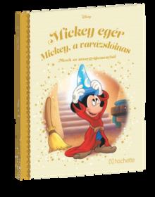 MICKEY EGÉR – MICKEY, A VARÁZSLÓINAS</br>142. kötet</br>