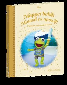 MUPPET BÉBIK MUTASD ÉS MESÉLJ</br>137. kötet</br>