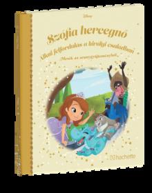SZÓFIA HERCEGNŐ – ÁLLATI FELFORDULÁS A KIRÁLYI CSALÁDBAN</br>112. kötet</br>