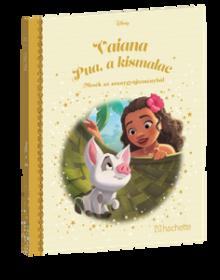 VAIANA PUA, A KISMALAC</br>138. kötet</br>