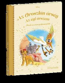 AZ OROSZLÁN ŐRSÉG AZ ÉGI ŐRSZEM</br>135. kötet</br>